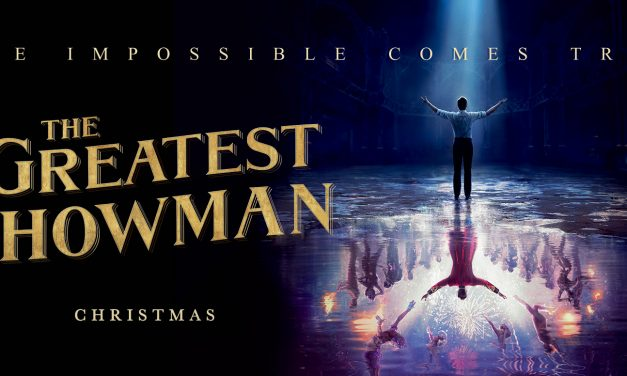 The Greatest Showman coming to theaters soon