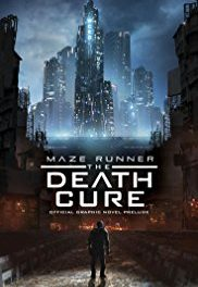 Maze Runner: The Death Cure – in theaters soon